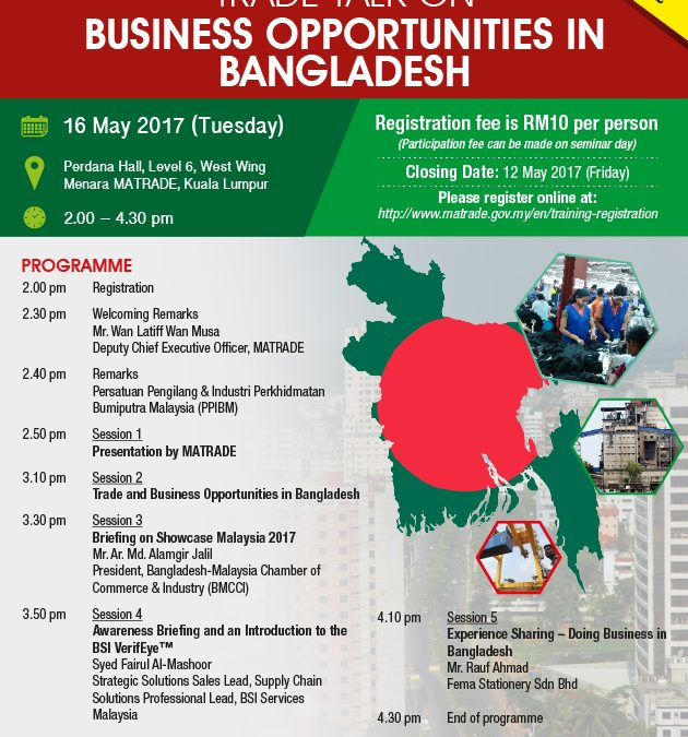 TRADE TALK @ MATRADE : BUSINESS OPPORTUNITIES IN BANGLADESH